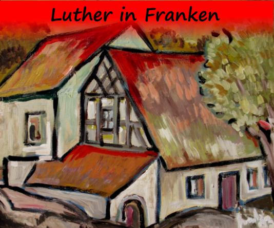 Luther in Franken-b
